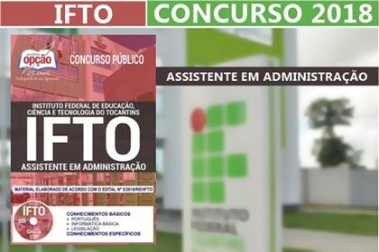 Concurso IFTO 2018: Assistente em Administração