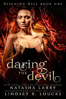 Daring the Devil - a hellish young adult paranormal by Natasha Larry and Lindsey R. Loucks