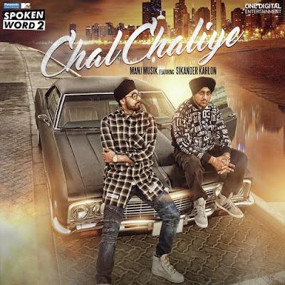 Chal Chaliye - Sikander Kahlon, Manj Musik