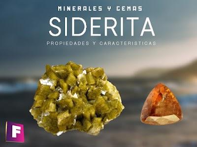 Siderita - Propiedades fisicoquimicas, caracteristicas y usos industriales
