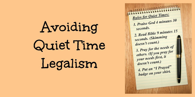 Don't let your Quiet Time (time with the Lord) Get Rigid and Boring