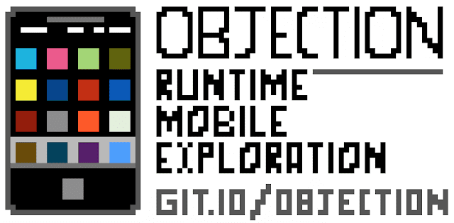 Objection v1.6.6 - Runtime Mobile Exploration Objection v1.6.6 - Runtime Mobile Exploration