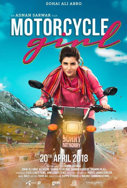 Motorcycle Girl, Zenith Irfan Biopic starring Sohai Ali Abro and directed by Adnan Sarwar