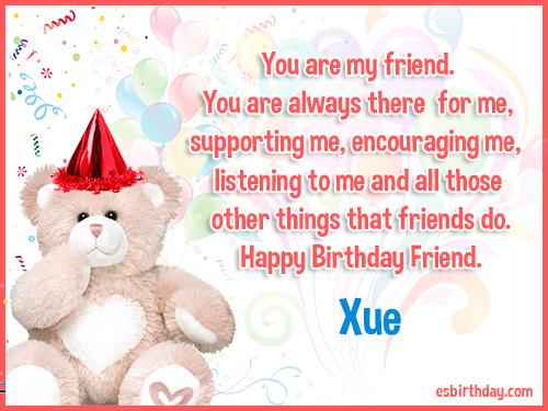 Xue Happy birthday friends always