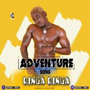 Download Mp3 | Adventure - Ringa Ringa