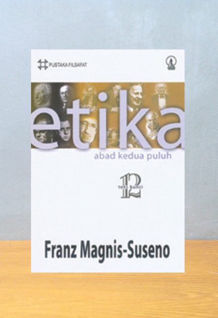 ETIKA ABAD KEDUA PULUH, Franz Pustaka Filsafat