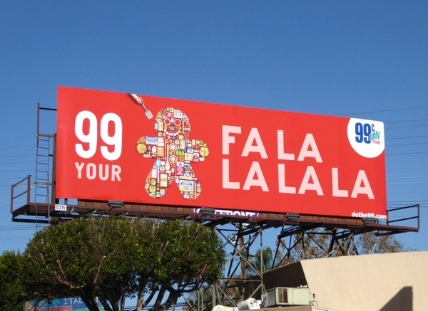 99c Gingerbread Fa La La La La billboard