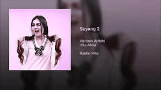 Lirik Lagu Sayang 2 - Vita Alvia