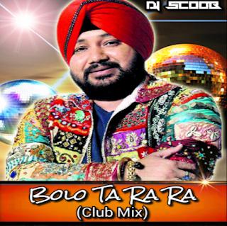 Bolo-Ta-Ra-Ra-Club-Mix-DJ-Scoob