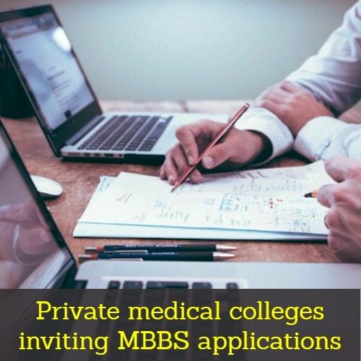 Private Medical Colleges Inviting MBBS Applications