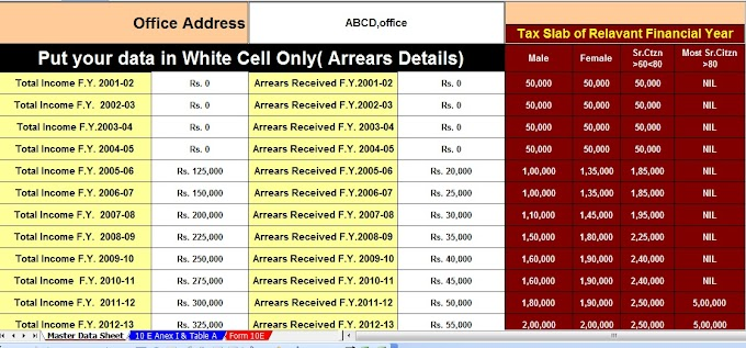 Download  Salary Arrears Tax Relief Calculator U/s Section 89(1) with Form 10E up to F.Y.2016-17
