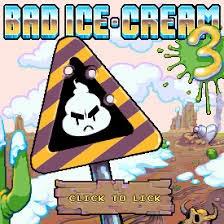 Bad Ice Cream 3 Addicting Games Unblocked