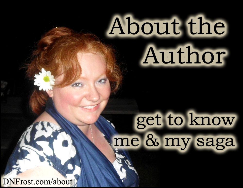 About the Author http://DNFrost.com/about Get to know me and my saga #TotKW by D.N.Frost @DNFrost13