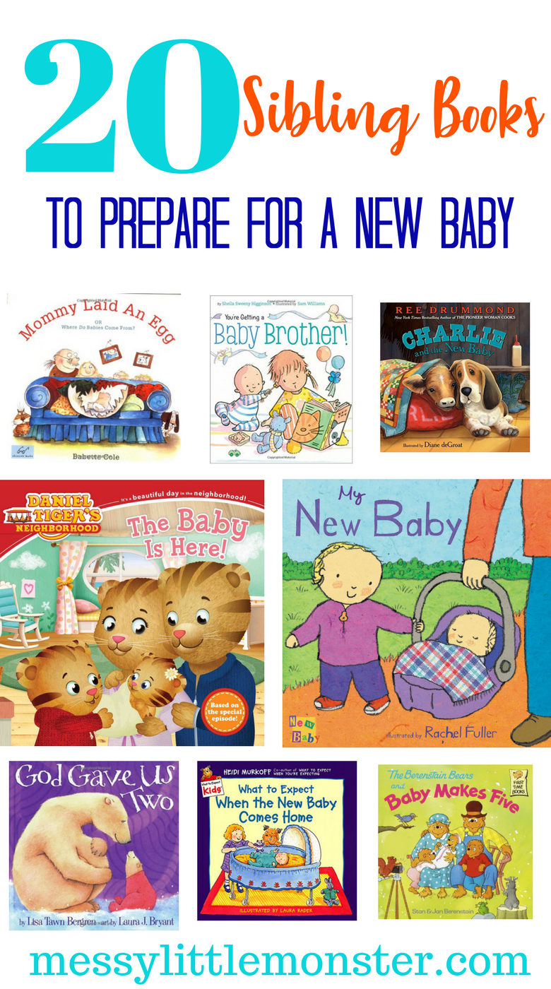 Sibling books to prepare for a new baby arrival. A list of 20 books to help your child with the transition of welcoming a new baby brother or baby sister into the world.