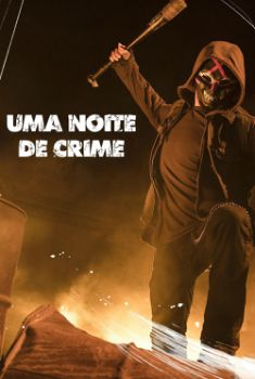Uma Noite de Crime 1ª Temporada Torrent - WEB-DL 720p/1080p Legendado