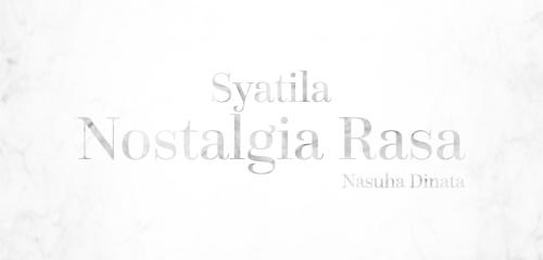 Nostalgia Rasa #3