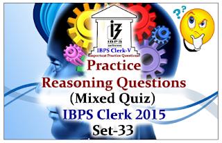 Race IBPS Clerk 2015- Practice Reasoning Questions (Mixed Quiz) Set-33
