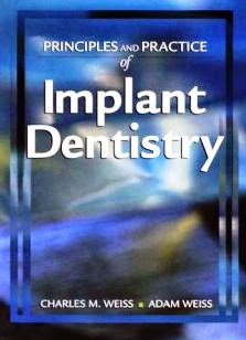 Principles and Practice of Implant Dentistry - Weiss