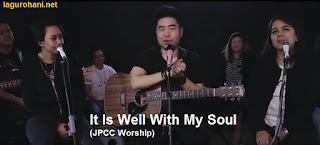 Download Lagu Rohani It Is Well My Soul (JPCC Worship)