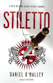 Stiletto by Daniel O'Malley