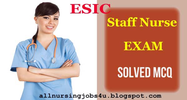 ESIC Model Question Paper And Answers for Nurses