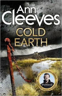 Cold Earth by Ann Cleeves - Reading, Writing, Booking Blog