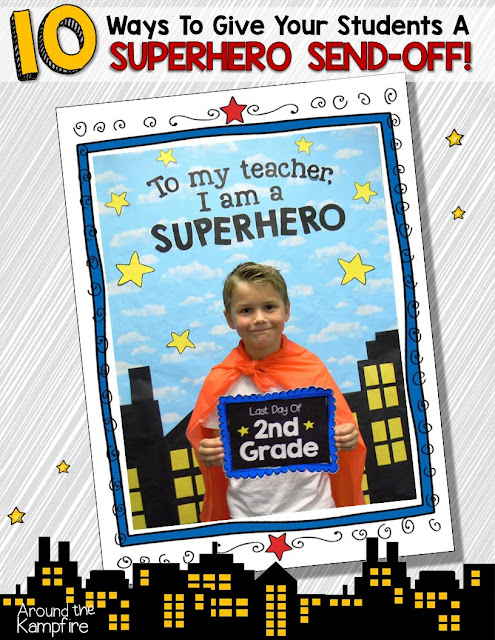 Send-off your students with a Superhero last day keepsake card!