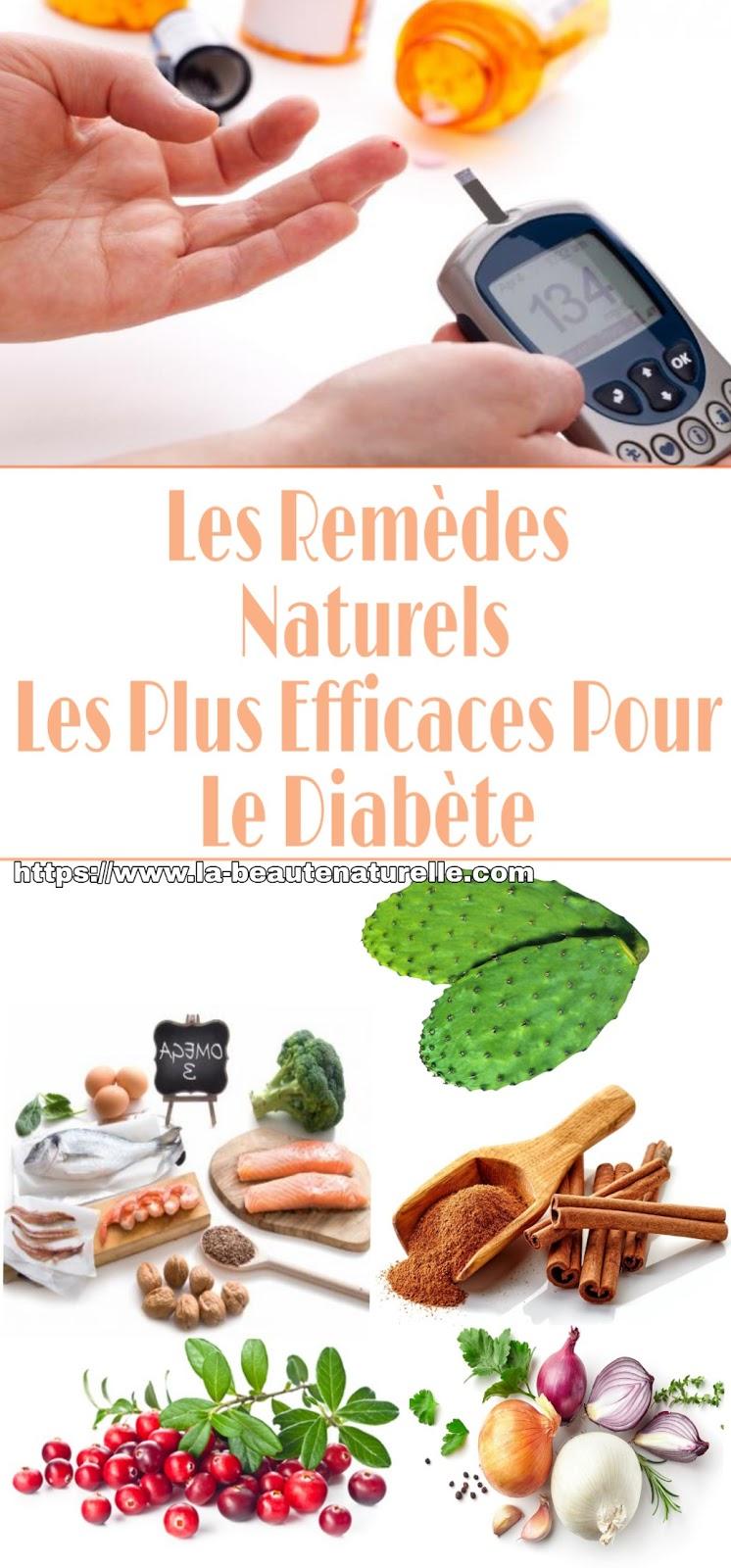 Les Remèdes Naturels Les Plus Efficaces Pour Le Diabète