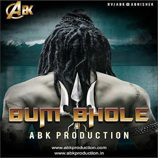 Bum Bhole ( Kisi Ko Bhang Ka Nasha Hai ) Abk Production