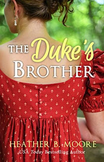 Heidi Reads... The Duke's Brother by Heather B. Moore