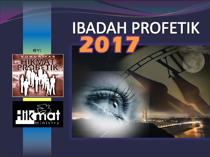 IBADAH PROFETIK 2017