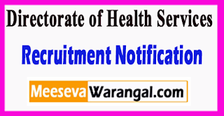 DHS Directorate of Health Services Recruitment Notification 2017  Last Date 03-07-2017