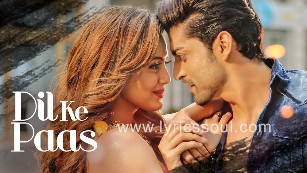 Wajah Tum Ho , Gurmeet Choudhary , Sana Khan , , , Arijit Singh , , , SEO: The Dil Ke Paas lyrics from 'Wajah Tum Ho', The song has been sung by Arijit Singh, , . featuring Gurmeet Choudhary, Sana Khan, , . The music has been composed by Abhijit Vaghani, , . The lyrics of Dil Ke Paas has been penned by