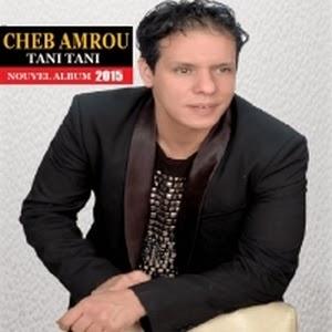 Cheb Amrou-Tani Tani 2015