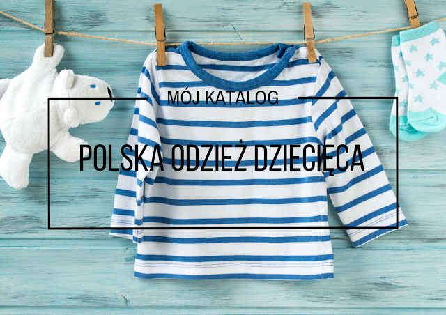 ca6846ad9b Polska odzież dziecięca - Kupuję Polskie Produkty