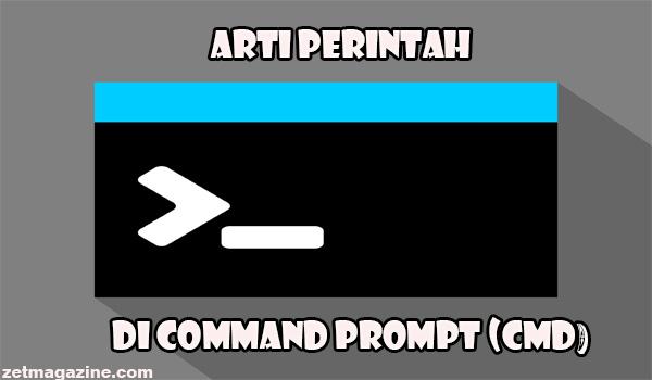 Kumpulan Arti Perintah di Command Prompt (CMD)