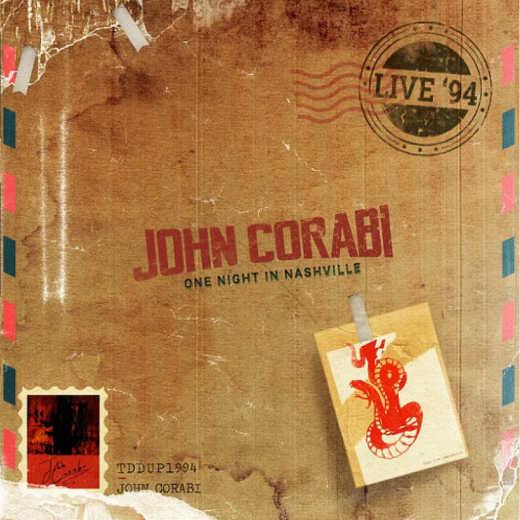 JOHN CORABI - Live '94 [One Night In Nashville] (2018) full