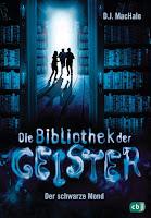 https://www.randomhouse.de/Buch/Die-Bibliothek-der-Geister-Der-schwarze-Mond/D-J-MacHale/cbj-Kinderbuecher/e544975.rhd