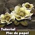 Como fazer Flor de papel   DIY   Tutorial   PAP   Scrapbook