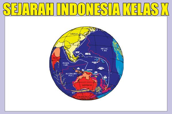 Materi Sejarah Indonesia Kelas 10 Kurikulum 2013 Semester 1/2