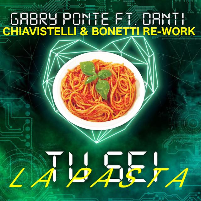 Gabry Ponte - Tu Sei La Pasta ( DJ Chiavistelli & Max Bonetti ReWork )
