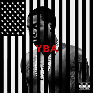 Meek Mill - YBA ( hip-hop) 2017 [Download]