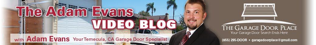 Adam Evans Temecula Ca Garage Door Specialist How To