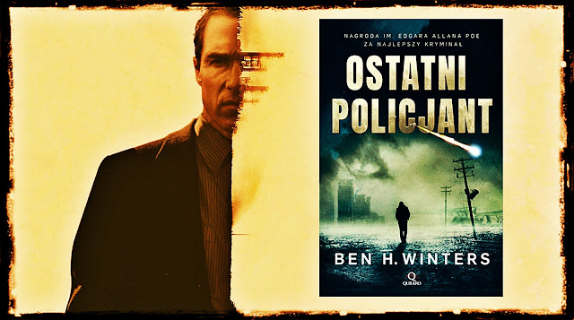 """Ostatni policjant"" Ben H. Winters"