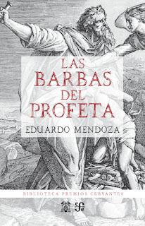 Las barbas del profeta Eduardo Mendoza