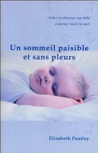 http://www.amazon.fr/Sommeil-paisible-pleurs-Elizabeth-Pantley/dp/2895652228/ref=sr_1_1?s=books&ie=UTF8&qid=1394024938&sr=1-1&keywords=sommeil+et+pleurs