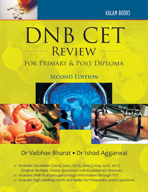 DNB CET REVIEW' by Dr Vaibhav Bharat and Dr Ishad Aggarwal  ( For Primary & Post Diploma)