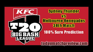 Today BBL 38th Match Prediction Melbourne Renegades vs Sydney Thunder