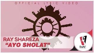 Lirik Lagu Ray Shareza - Ayo Sholat