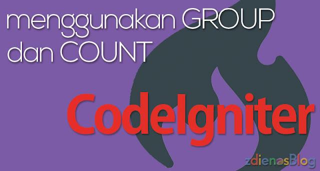 Belajar Menggunakan GROUP dan COUNT di CodeIgniter